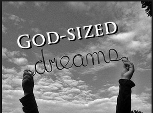 God-sized dream