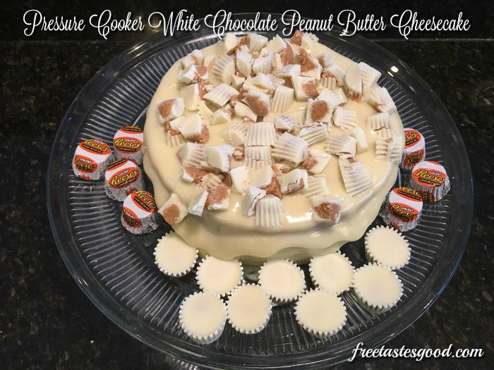 Pressure-Cooker-White-Chocolate-PeanutButter-CheeseCake-finished-pic