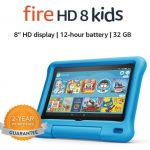 Fire HD 8 Kids tablet, 8″ HD display, ages 3-7, 32 GB, ONLY $69.99 (reg. $139.99)